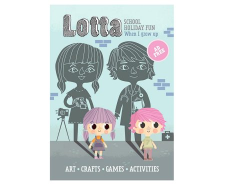 Lotta magazine - when I grow up issue