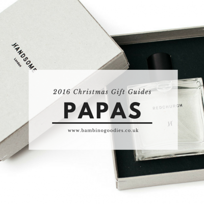Christmas Gift Guide 2016: Papas