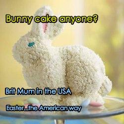 bunny cake anyone? Easter, the american way