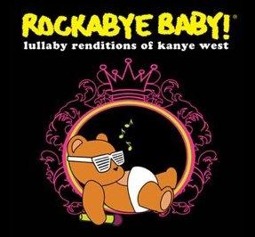 Rockabye Baby! Lullaby Renditions of Kanye West