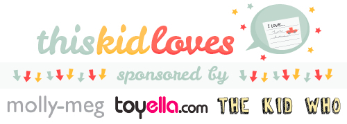 This Kid Loves... Bambino Goodies feature 2013 with Toyella, Molly-Meg and The Kid Who